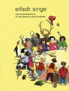 Cover-Bild zu eifach singe - Kinderliederbuch von Autorenteam