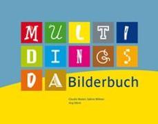 Cover-Bild zu Multidingsda Bilderbuch inkl. Hör-CD von Autorenteam