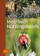 Cover-Bild zu Gastl, Markus: Ideenbuch Nützlingshotels