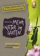 Cover-Bild zu Gastl, Markus: Mehr Natur im Garten (eBook)