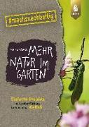 Cover-Bild zu Gastl, Markus: Mehr Natur im Garten