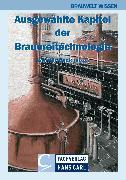 Cover-Bild zu Schönberger, Christina: Ausgewählte Kapitel der Brauereitechnologie (eBook)