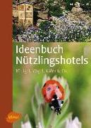 Cover-Bild zu Gastl, Markus: Ideenbuch Nützlingshotels (eBook)