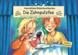 Cover-Bild zu Spathelf, Bärbel: Kamishibai-Bilderbuchkarten 'Die Zahnputzfee'