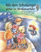 Cover-Bild zu Spathelf, Bärbel: Mit dem Schutzengel sicher im Straßenverkehr