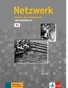 Cover-Bild zu Netzwerk / Lehrerhandbuch B1 von Wirth, Katja