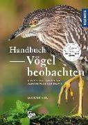 Cover-Bild zu Handbuch Vögel beobachten von Khil, Leander