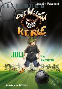 Cover-Bild zu Masannek, Joachim: Die Wilden Kerle - Juli, die Viererkette (Band 4) (eBook)