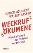 Cover-Bild zu Weckruf Ökumene (eBook) von Wilckens, Ulrich