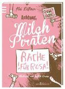 Cover-Bild zu Lüftner, Kai: Milchpiraten - Rache für Rosa