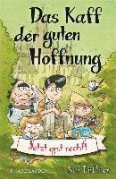 Cover-Bild zu Lüftner, Kai: Das Kaff der guten Hoffnung - Jetzt erst recht! (eBook)