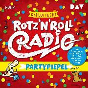 Cover-Bild zu Lüftner, Kai: Rotz 'n' Roll Radio - Partypiepel (Audio Download)