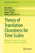 Cover-Bild zu Theory of Translation Closedness for Time Scales (eBook) von Wang, Chao