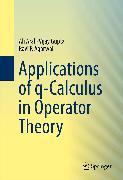 Cover-Bild zu Applications of q-Calculus in Operator Theory (eBook) von Gupta, Vijay