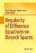 Cover-Bild zu Regularity of Difference Equations on Banach Spaces (eBook) von Cuevas, Claudio