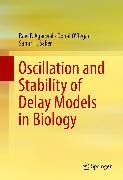Cover-Bild zu Oscillation and Stability of Delay Models in Biology (eBook) von O'Regan, Donal