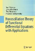 Cover-Bild zu Nonoscillation Theory of Functional Differential Equations with Applications (eBook) von Berezansky, Leonid