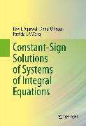 Cover-Bild zu Constant-Sign Solutions of Systems of Integral Equations (eBook) von O'Regan, Donal