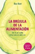 Cover-Bild zu La Brújula de la Alimentación / The Nutrition Compass von Kast, Bas