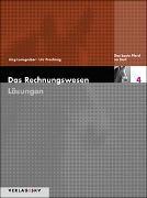 Cover-Bild zu Das Rechnungswesen / Das beste Pferd im Stall - Lösungen von Leimgruber, Jürg
