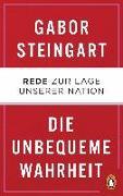 Cover-Bild zu Die unbequeme Wahrheit von Steingart, Gabor