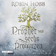 Cover-Bild zu Prophet der sechs Provinzen (Audio Download) von Hobb, Robin