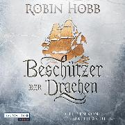 Cover-Bild zu Beschützer der Drachen (Audio Download) von Hobb, Robin