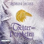 Cover-Bild zu Die Tochter des Propheten (Audio Download) von Hobb, Robin
