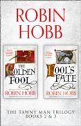 Cover-Bild zu Tawny Man Series Books 2 and 3: The Golden Fool, Fool's Fate (eBook) von Hobb, Robin