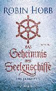 Cover-Bild zu Das Geheimnis der Seelenschiffe - Der Freibeuter (eBook) von Hobb, Robin