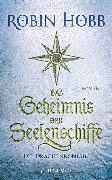 Cover-Bild zu Das Geheimnis der Seelenschiffe - Die Drachenkönigin (eBook) von Hobb, Robin