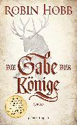 Cover-Bild zu Die Gabe der Könige (eBook) von Hobb, Robin