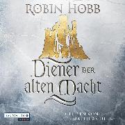 Cover-Bild zu Diener der alten Macht (Audio Download) von Hobb, Robin