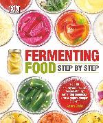 Cover-Bild zu Fermenting Food Step by Step von Elabd, Adam