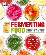 Cover-Bild zu Fermenting Foods Step-by-Step von Elabd, Adam