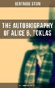 Cover-Bild zu Stein, Gertrude: THE AUTOBIOGRAPHY OF ALICE B. TOKLAS (American Classics Series) (eBook)