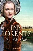 Cover-Bild zu Lorentz, Iny: Das wilde Land
