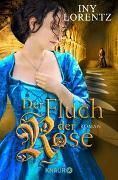 Cover-Bild zu Lorentz, Iny: Der Fluch der Rose