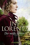 Cover-Bild zu Lorentz, Iny: Der weiße Stern (eBook)