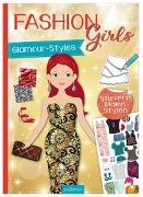 Cover-Bild zu Schindler, Eva (Gestaltet): Fashion-Girls Glamour-Styles