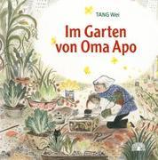 Cover-Bild zu Im Garten von Oma Apo von Tang, Wei
