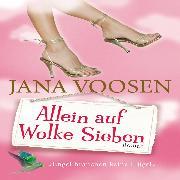 Cover-Bild zu Allein auf Wolke Sieben (Audio Download) von Voosen, Jana