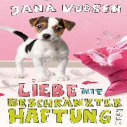 Cover-Bild zu Liebe mit beschränkter Haftung (Audio Download) von Voosen, Jana