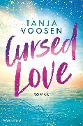 Cover-Bild zu Cursed Love (eBook) von Voosen, Tanja
