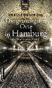 Cover-Bild zu Die gruseligsten Orte in Hamburg (eBook) von Kreutzer, Lutz
