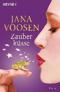 Cover-Bild zu Zauberküsse (eBook) von Voosen, Jana