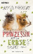 Cover-Bild zu Prinzessin oder Erbse? (eBook) von Voosen, Jana