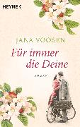 Cover-Bild zu Für immer die Deine (eBook) von Voosen, Jana