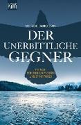 Cover-Bild zu Der unerbittliche Gegner (eBook) von Voosen, Roman