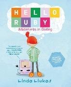 Cover-Bild zu Hello Ruby: Adventures in Coding von Liukas, Linda